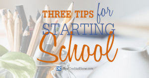 Three Tips For Starting School