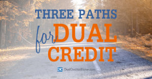 Three Paths for Dual Credit