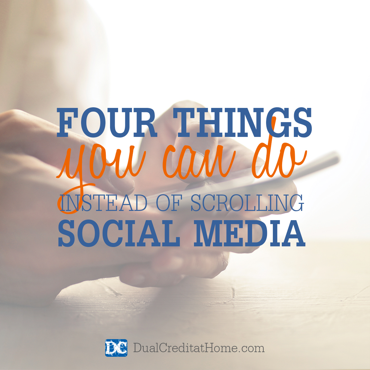 Four Things You Can Do Instead of Scrolling Social Media