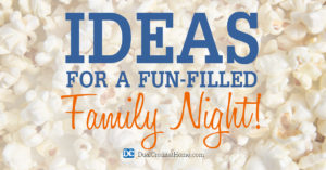 Ideas for a Fun-Filled Family Night